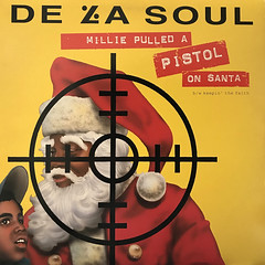 DE LA SOUL:MILLIE PULLED A PISTOL ON SANTA(JACKET A)