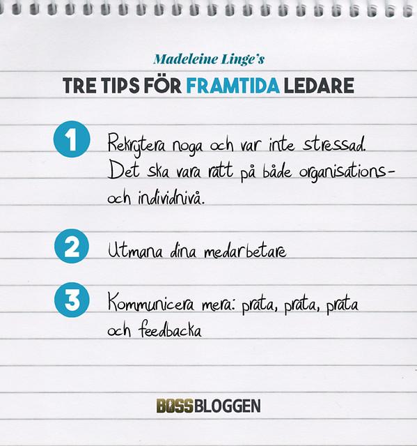 Tre Tips Madeleine Linge