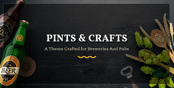 Pints&Crafts v1.0 – A Theme Crafted for Breweries