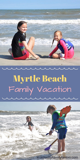 Myrtle Beach Family Vacation #MyrtleBeach #TravelwithKids #travel #travelblogger #Downsyndrome