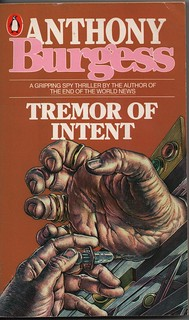Tremor of Intent, by Anthony Burgess