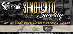 Sindicato Sunday-Stop in EVERY Sunday and SAVE 10% when you purchase any three Sindicato Cigars...:money_with_wings:
