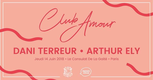 Le Foyer Club Amour #1 // 14 Juin 2018