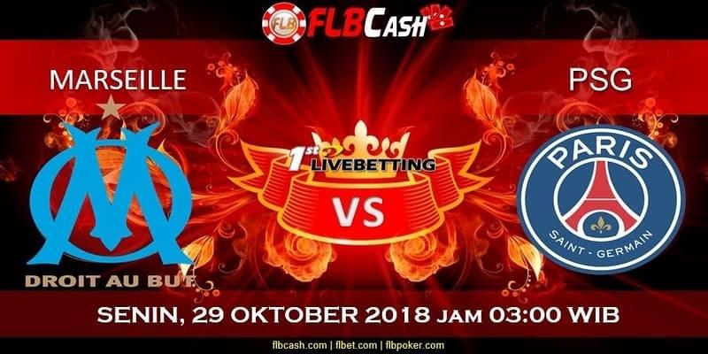 Prediksi Bola Malam MARSEILLE vs PSG 29 Oktober 2018