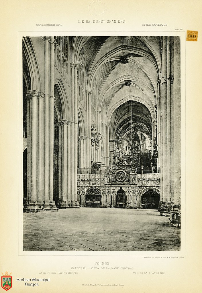 "Interior de la Catedral hacia 1887. De la obra ""Die Baukunst Spaniens in ihren hervorragendsten werken"", de Max Junghaendel. Archivo Municipal, Ayuntamiento de Burgos."