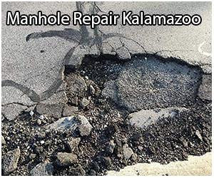 manhole repairs in kalamazoo