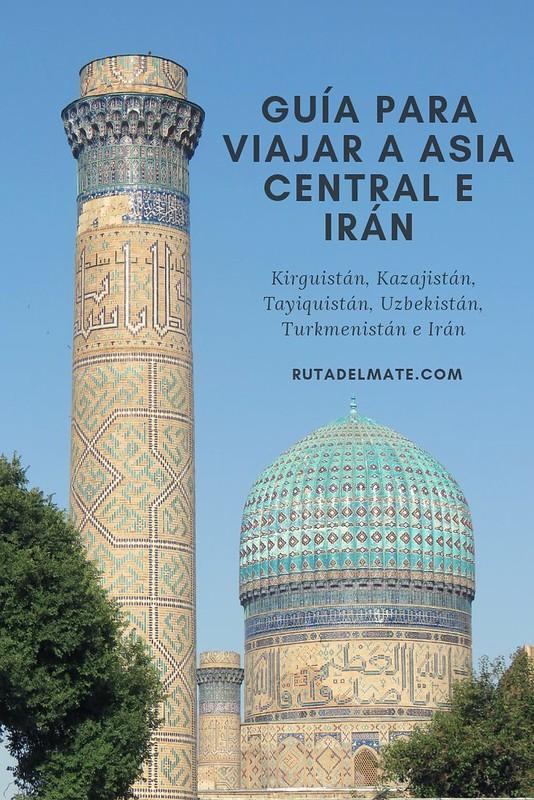 Guía para viajar a Asia Central e Irán
