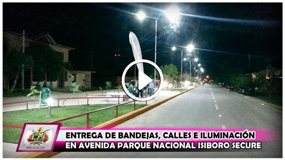 entrega-de-bandejas-calles-e-iluminacion-en-avenida-parque-nacional-isiboro-secure