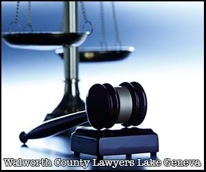 Attorney Walworth County Lake Geneva