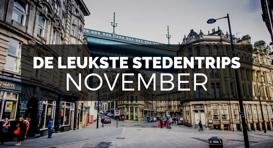 De leukste stedentrips in november | Mooistestedentrips.nl