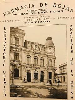 Botica de Vial, alameda de las delicias N° 1286  esquina  Nataniel, frente  donde hoy está la Estatua al general J de San Martin .