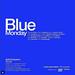 'Blue Monday' .Exposición Colectiva. Oct 2018. CDMX