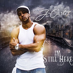 J-Carter-Im-Still-Here-400