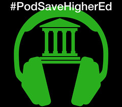 #PodSaveHigherEd