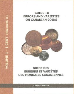 Guide to Errors and Varieties on Canadian Coins volume 1 cover