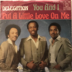 DELEGATION:PUT A LITTLE LOVE ON ME(JACKET A)
