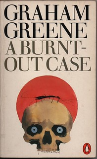 A Burnt-out Case, by Graham Greene