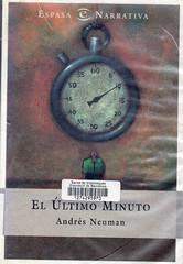 Andrés Neuman, El úlrimo minuto