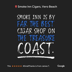 How did we do? Leave us a review! goo.gl/x8bfDW :point_left::memo: #VeroBeach #TreasureCoast #cigars #SmallThanks