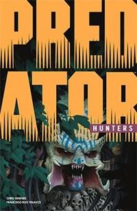 Predator: Hunters - Quái Thú Săn Mồi: Thợ Săn