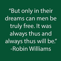 celebrity quotes : 10 Robin Williams Quotes From the Man Who Inspired Us With Laughter...