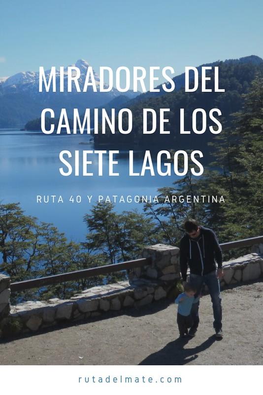 Miradores Camino de los 7 lagos