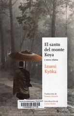 Izumi Kyoka, El santo del monte Koya