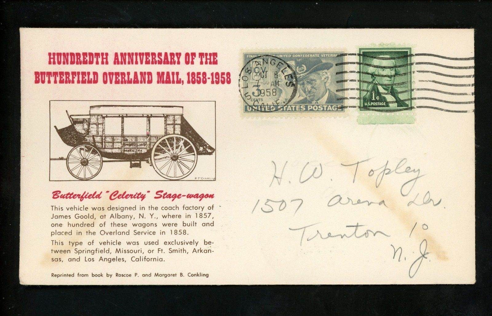 Covers posted on a centennial commemorative journey of a Butterfield Overland Mail stagecoach. The coach arrived in San Francisco on October 10, 1958.
