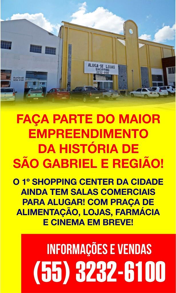 Vem aí o primeiro Shopping Center de São Gabriel. Faça parte desta história!