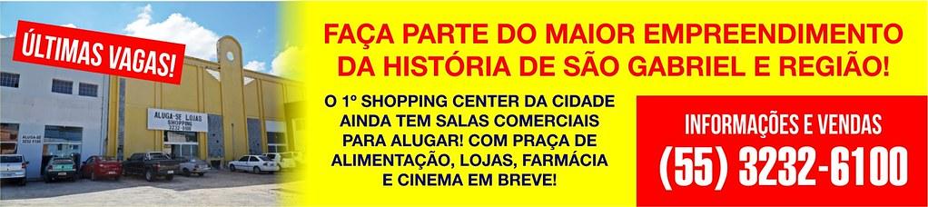 Invista no primeiro shopping center de São Gabriel