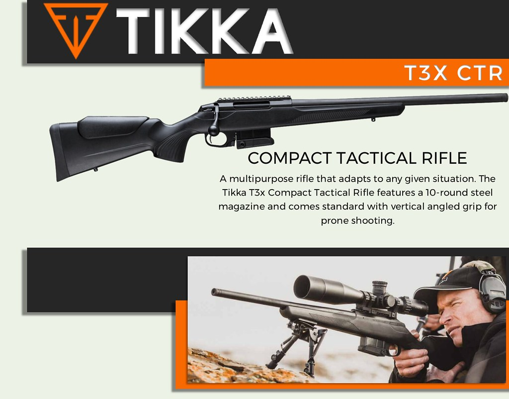 In Stock: Tikka T3x TAC A1 & CTR (308 / 6 5 / 223)