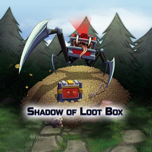 Shadow of Loot Box