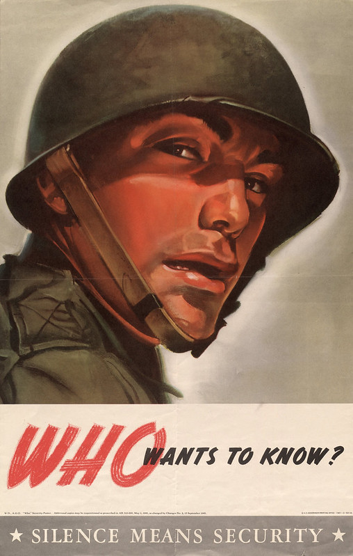 Who - wants to know? - silence means security (1943)