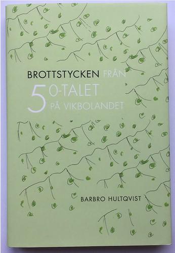 Brottstycken av Barbro Hultqvist