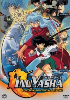 Inuyasha The Movie 1: Toki wo Koeru Omoi - Inuyasha The Movie 1: Affections Touching Across Time | InuYasha: Love That Transcends Time (2001)