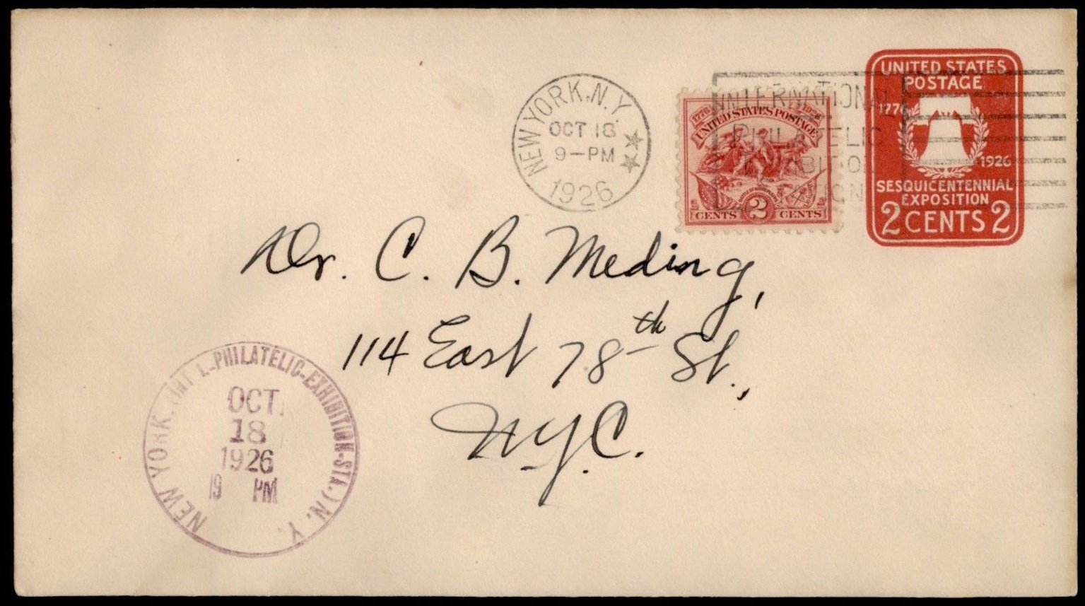 United States - Scott #629 (1926) - first day cover on pre-stamped Sesquicentennial Exhibition envelope; with New York machine postmark (International Philatelic Exhibition slogan) and hand-stamped Exhibition cancellation.