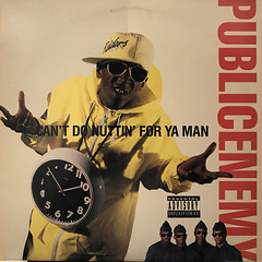PUBLIC ENEMY:CAN'T DO NUTTIN' FOR YA MAN(JACKET A)