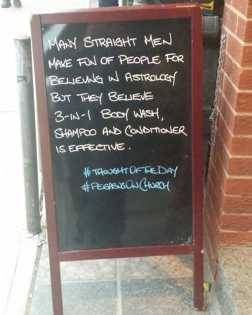 I believe in neither. #toronto #churchandwellesley #churchstreet #thoughtoftheday #pegasusonchurch #sandwichboard #sign