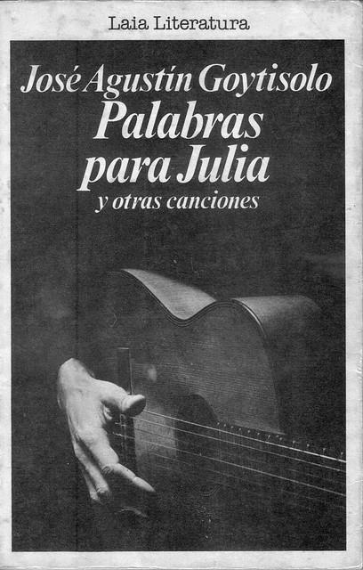 José Agustín Goytisolo -01- Palabras para Julia