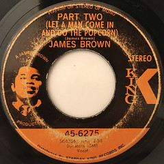 JAMES BROWN:PART TWO(LET A MAN COME IN AND DO THE POPCORN)(LABEL SIDE-A)