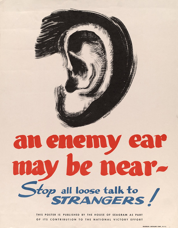 An Enemy ear may be near -- stop all loose talk to - strangers! – by Essargee