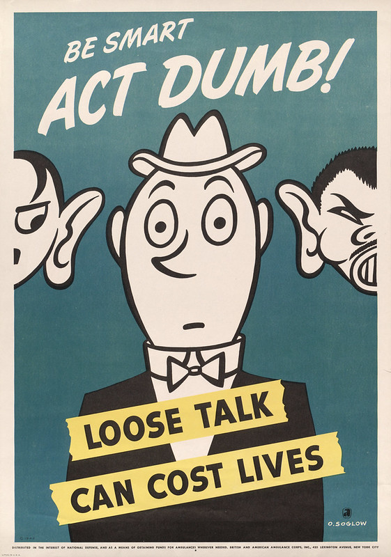 Be smart - act dumb! - loose talk can cost lives (1942) - Otto Soglow (1900-1975)