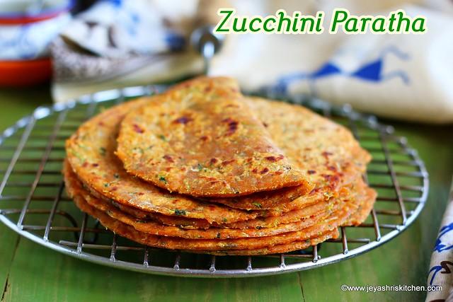 Zucchini - paratha
