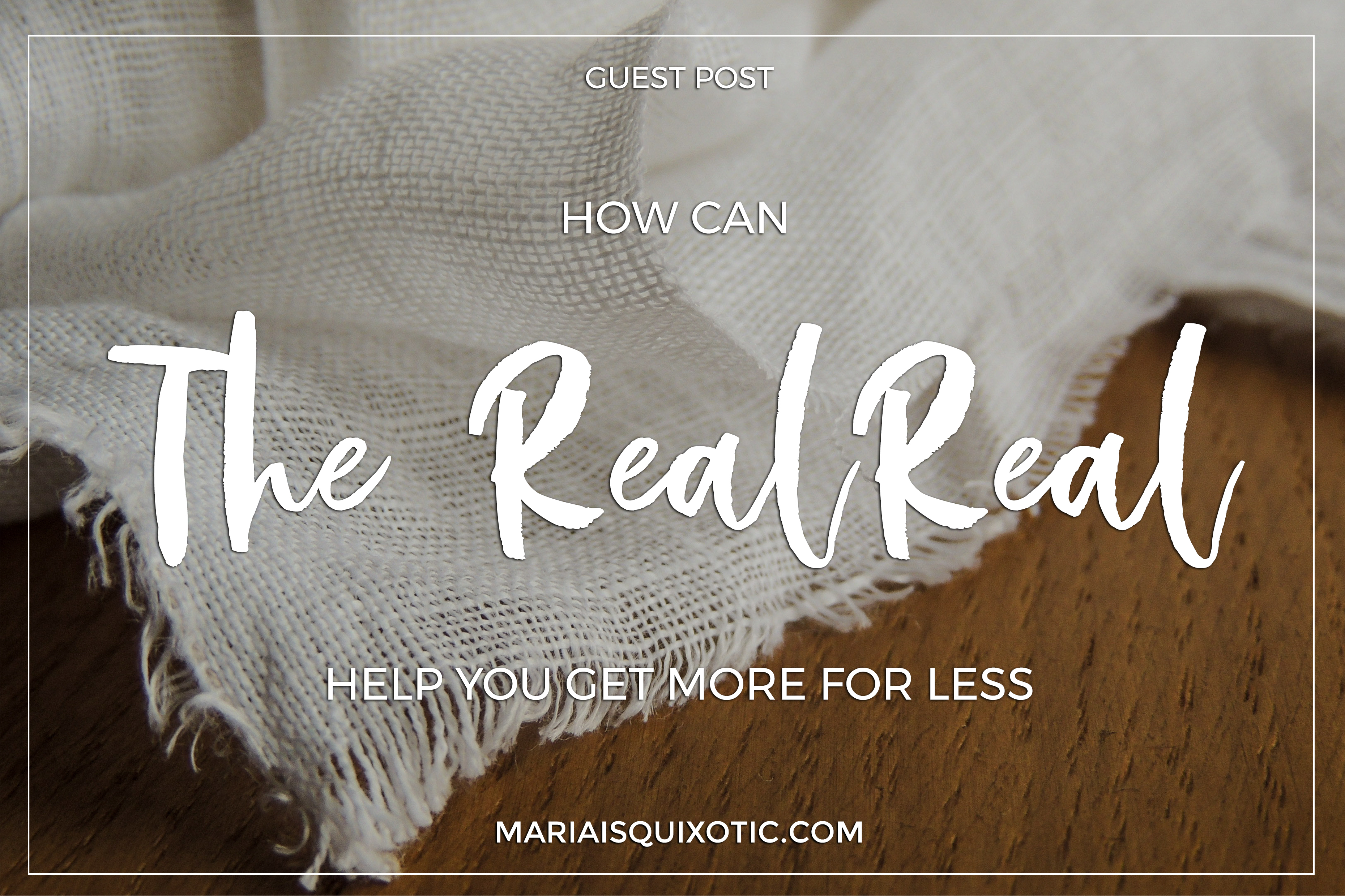 How The RealReal Help You Get More for Less