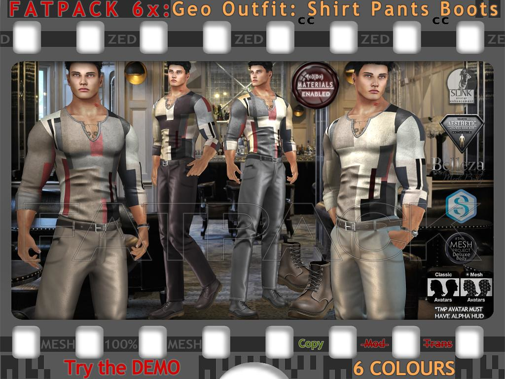 FATPACK 6x ZED MESH Geo Outfits - Shirts Pants Boots - TeleportHub.com Live!