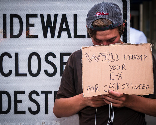 Will Kidnap Your Ex for Ca$h or Weed