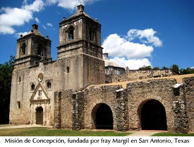 Misión de la Concepción, fundada por fray Margil - San Antonio, Texas