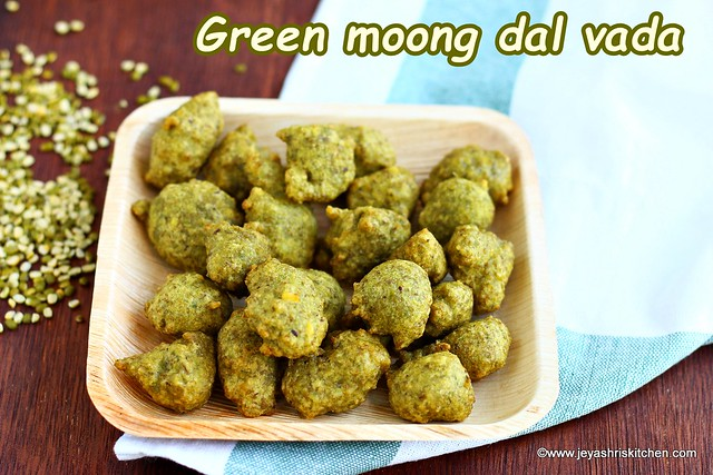Green moong dal vada