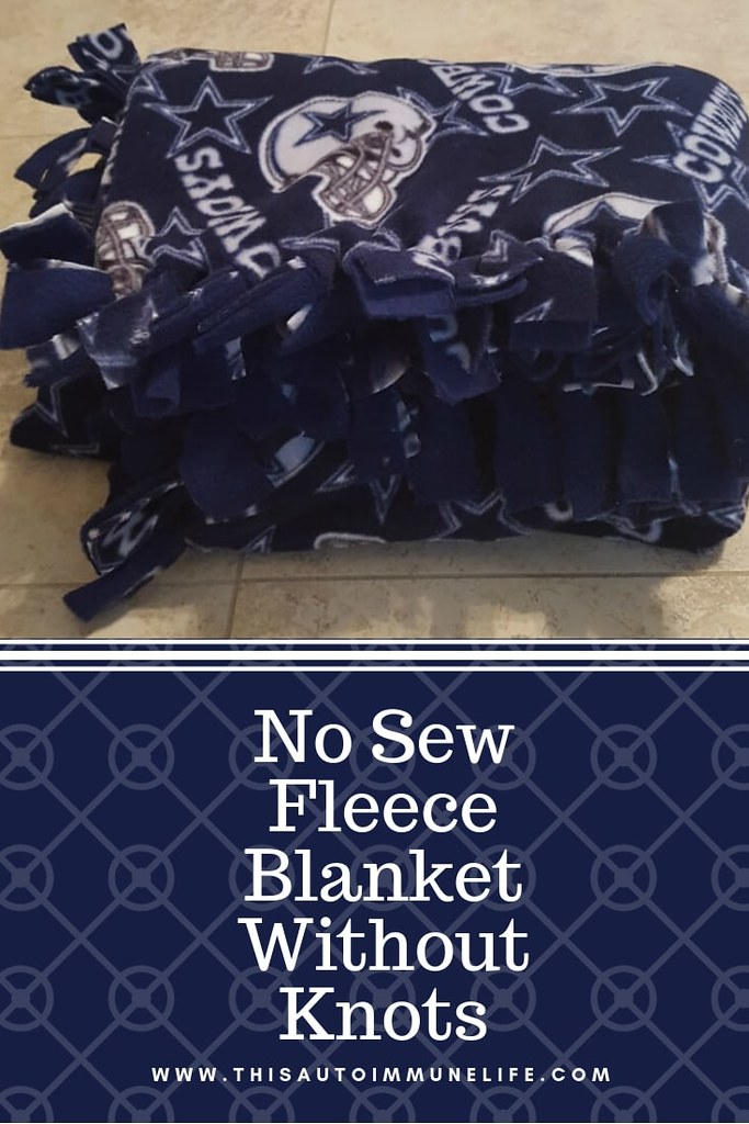 No Sew Fleece Blanket Without Knots from www.thisautoimmunelife.com #fleeceblanket