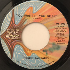DETROIT EMERALDS:YOU WANT IT, YOU GOT IT(LABEL SIDE-A)